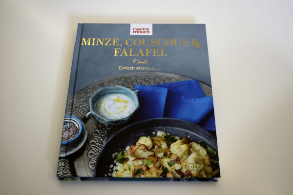 "<b>essen&trinken Buch </b><br>""Minze, Couscous & Falafel"" Eat the Wrold"