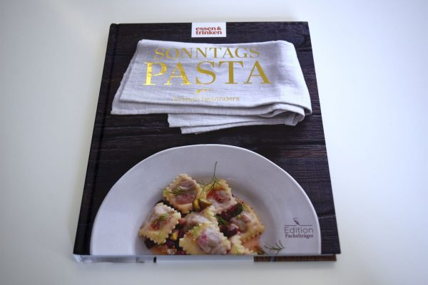 "<b>essen&trinken Buch </b><br>""Sonntagspasta"" Eat the Wrold"